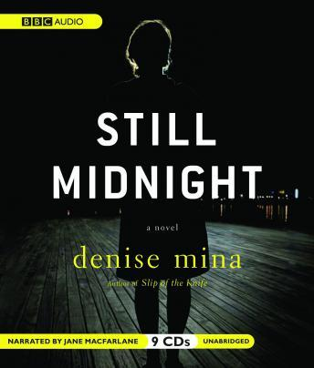 Still Midnight, Denise Mina