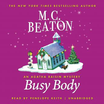 Busy Body: An Agatha Raisin Mystery sample.