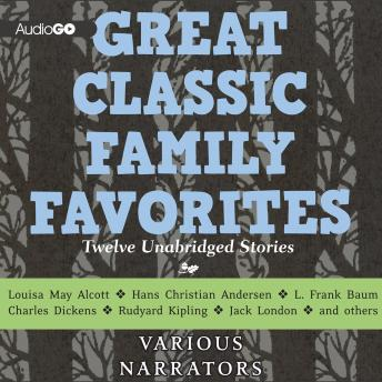 Great Classic Family Favorites, Various Authors