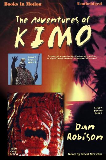 Adventures Of Kimo, Dan Robison