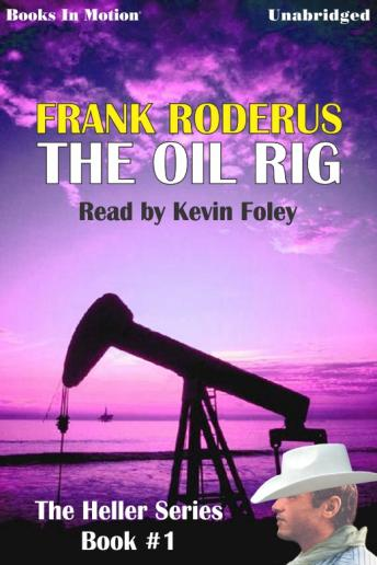 Oil Rig, Frank Roderus