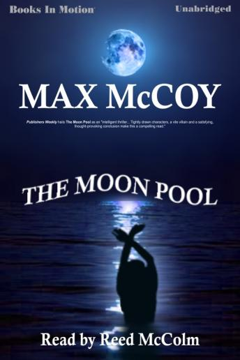 Moon Pool, Max McCoy