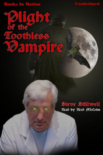 Plight of the Toothless Vampire, Steve Stillwell
