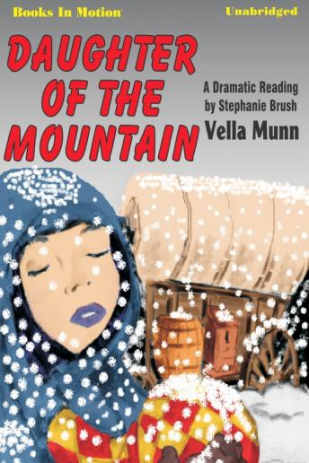 Daughter Of The Mountain, Vella Munn