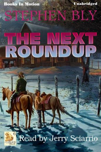 Next Roundup, Stephen Bly