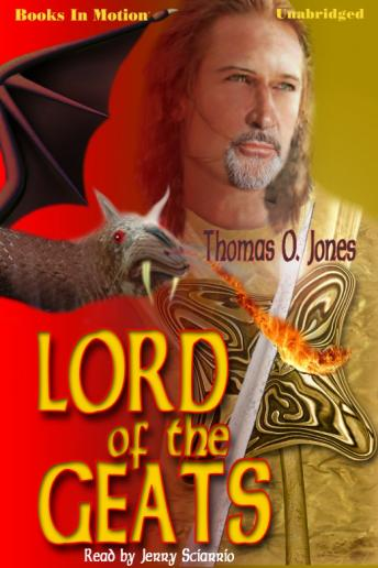 Lord Of The Geats, Thomas O. Jones