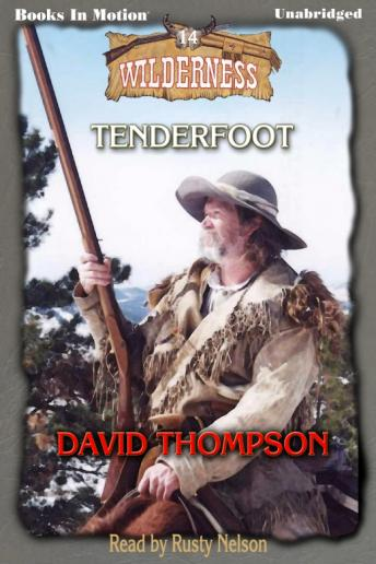 Tenderfoot (Thompson), David Thompson