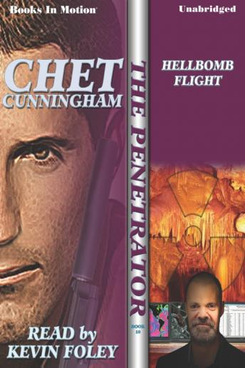 Hellbomb Flight, Chet Cunningham
