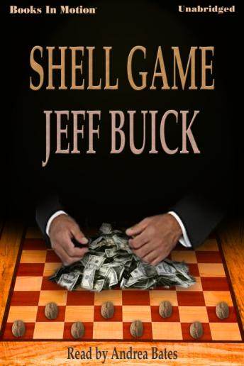 Shell Game, Jeff Buick