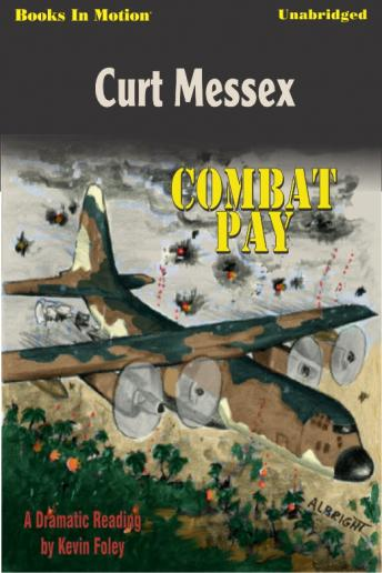 Combat Pay, Curt Messex