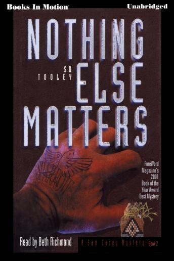 Nothing Else Matters, S. D. Tooley