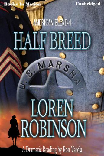 Half Breed, Loren Robinson