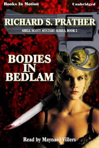 Bodies In Bedlam, Richard Prather