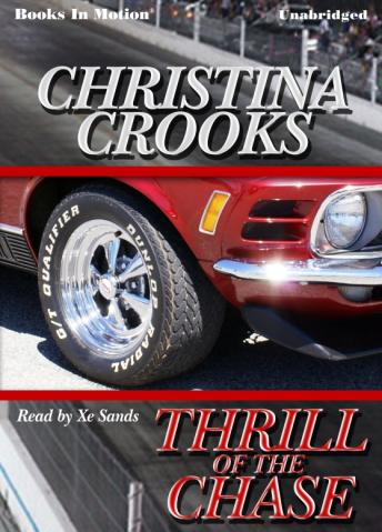 Thrill Of The Chase, Christina Crooks