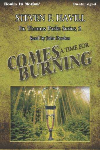 Comes a Time for Burning, Steven F. Havill