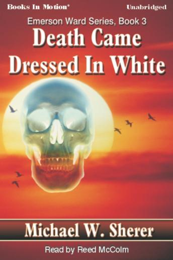 Death Came Dressed In White, Michael Sherer