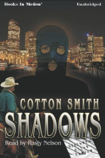 Shadows, Cotton Smith