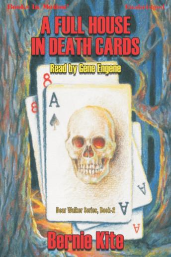 Full House In Death Cards, Bernie Kite
