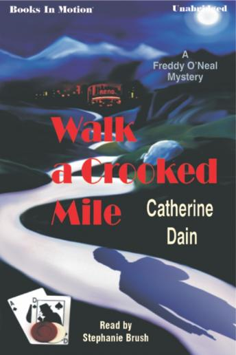 Walk a Crooked Mile, Catherine Dain