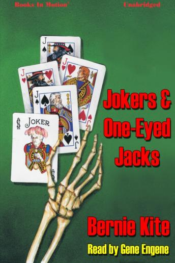 Jokers And One-Eyed Jacks, Bernie Kite