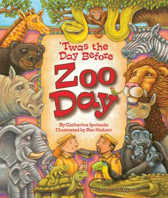 Download 'Twas the Day Before Zoo Day by Catherine Ipcizade
