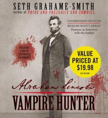 Abraham Lincoln: Vampire Hunter, Seth Grahame-Smith