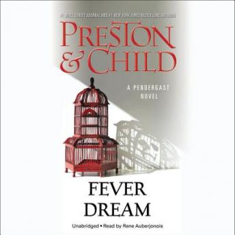 Fever Dream, Lincoln Child, Douglas Preston