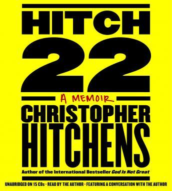 Download Hitch-22: A Memoir by Christopher Hitchens