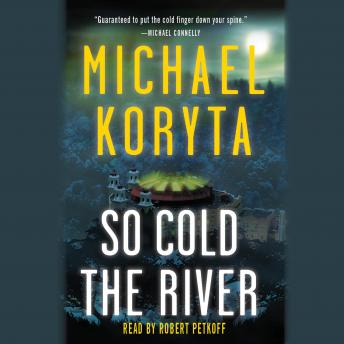 So Cold the River: Booktrack Edition, Michael Koryta