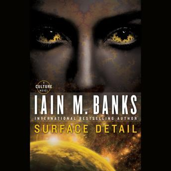Surface Detail, Iain M. Banks