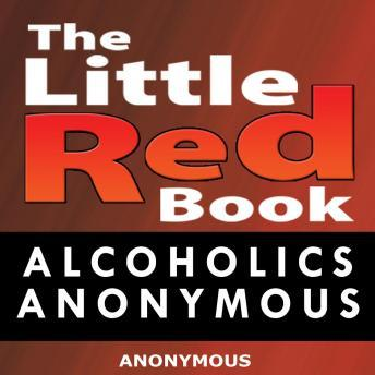 Little Red Book: Alcoholics Anonymous, Anonymous