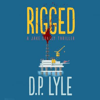 Download Rigged by D.P. Lyle