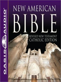 New American Bible: Revised New Testament Catholic Edition