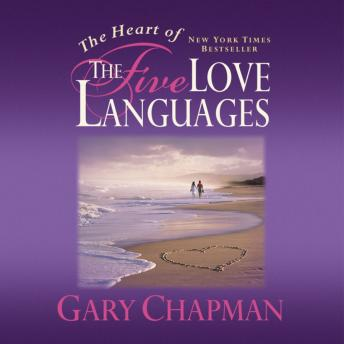 Download Heart of the Five Love Languages by Gary Chapman