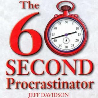 The 60 Second Procrastinator