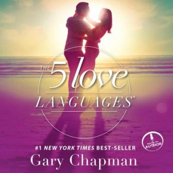 5 Love Languages: The Secret to Love that Lasts, Audio book by Gary Chapman