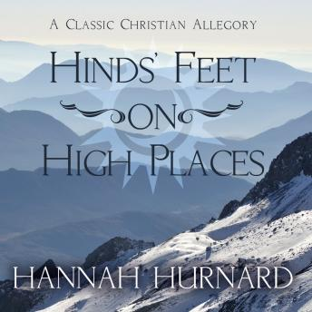 Download Hind's Feet on High Places by Hannah Hurnard