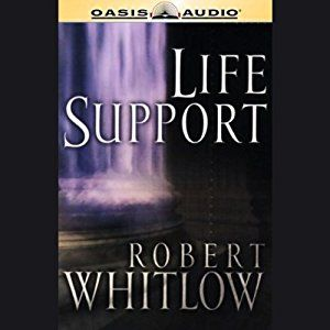 Life Support, Robert Whitlow