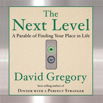 The Next Level: Finding Your Place in Life