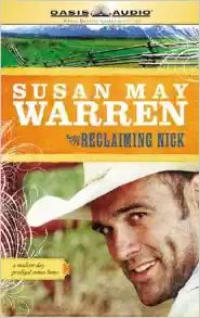 Reclaiming Nick, Susan May Warren