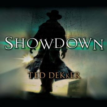 Showdown: The Books of History Chronicles, Ted Dekker