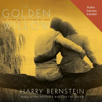 Golden Willow: The Story of a Lifetime of Love, Harry Bernstein