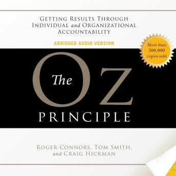 Oz Principle, Craig Hickman, Tom Smith, Roger Connors