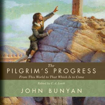 Download Pilgrim's Progress: From This World to That Which Is to Come by John Bunyan