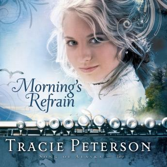 Morning's Refrain, Tracie Peterson