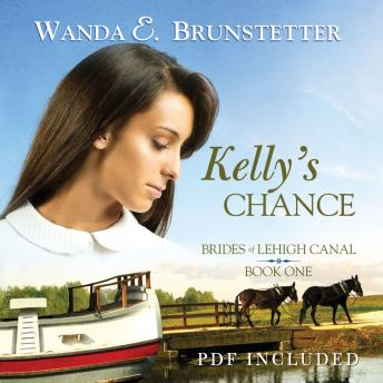 Kelly's Chance, Wanda E. Brunstetter