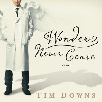 Wonders Never Cease, Tim Downs