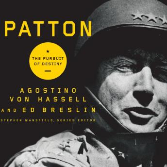 Patton: The Pursuit of Destiny, Agostino Von Hassell