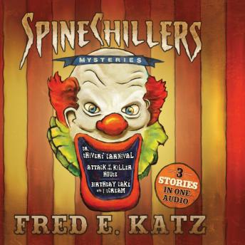Spine Chillers Mysteries 3-in-1, Fred E. Katz
