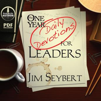 One Year [Daily Devotions] for Leaders, Jim Seybert